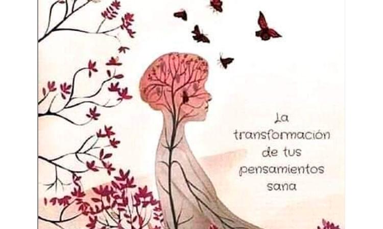 La transformación de tus pensamientos sana