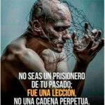 No seas prisionero de tu pasado